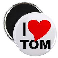 I Love Tom Magnet