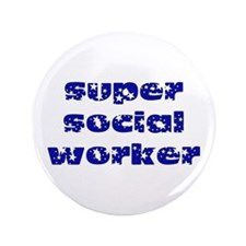 """super social worker (Navy) 3.5"""" Button"""