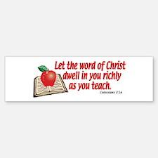 Colossians 3:16 Bumper Bumper Bumper Sticker
