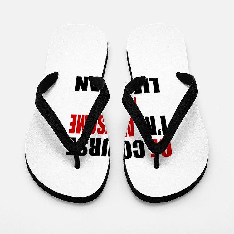 Of Course I Am Liberian Flip Flops