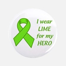 "Wear Lime For My Hero 3.5"" Button (100 pack)"
