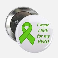"""Wear Lime For My Hero 2.25"""" Button (10 pack)"""