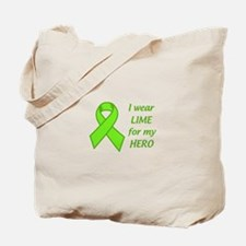 Wear Lime For My Hero Tote Bag
