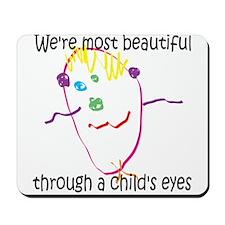 Through a Child's Eyes Mousepad