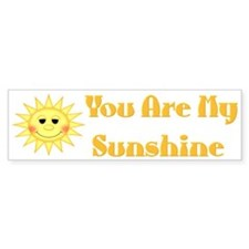 You are My Sunshine Bumper Bumper Sticker