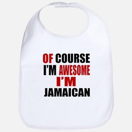Of Course I Am Jamaican Bib