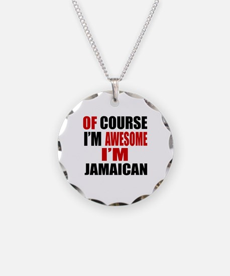 Of Course I Am Jamaican Necklace