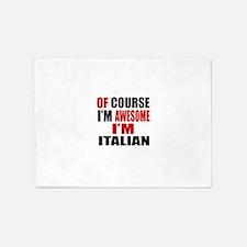 Of Course I Am Italian 5'x7'Area Rug