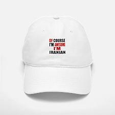 Of Course I Am Iranian Baseball Baseball Cap