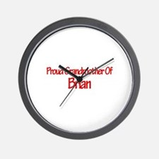 Proud Grandmother of Brian Wall Clock
