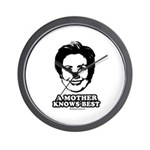 Hillary Clinton: A mother knows best Wall Clock