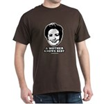 Hillary Clinton: A mother knows best Dark T-Shirt