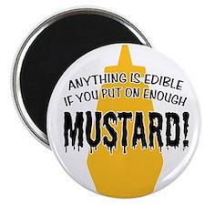 Put on Enough Mustard Magnet