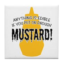 Put on Enough Mustard Tile Coaster