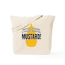 Put on Enough Mustard Tote Bag