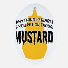 Put on Enough Mustard Oval Ornament