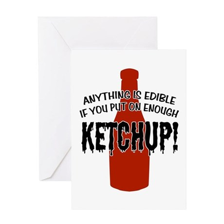 Put on Enough Ketchup Greeting Card