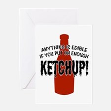 Put on Enough Ketchup Greeting Card