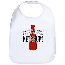 Put on Enough Ketchup Bib