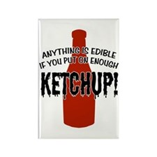 Put on Enough Ketchup Rectangle Magnet