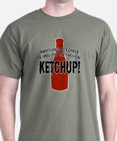 Put on Enough Ketchup T-Shirt