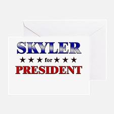 SKYLER for president Greeting Card