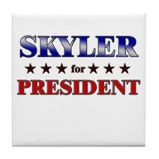SKYLER for president Tile Coaster