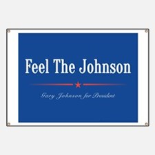 Feel the Johnson Campaign Sign Banner