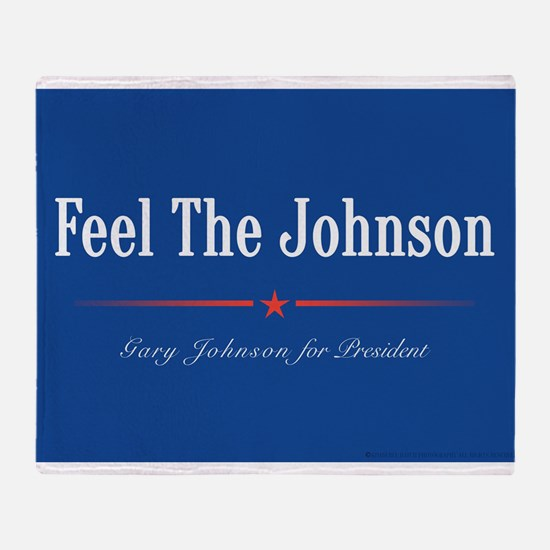 Feel the Johnson Campaign Sign Throw Blanket