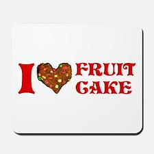 I Love Fruitcake Mousepad