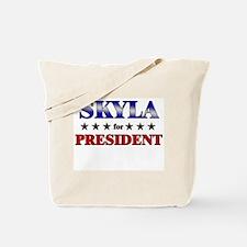SKYLA for president Tote Bag