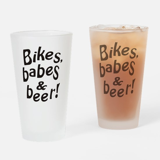 bikes babes beer Drinking Glass