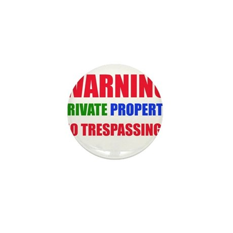 WARNING PRIVATE PROPERTY Mini Button (10 pack)
