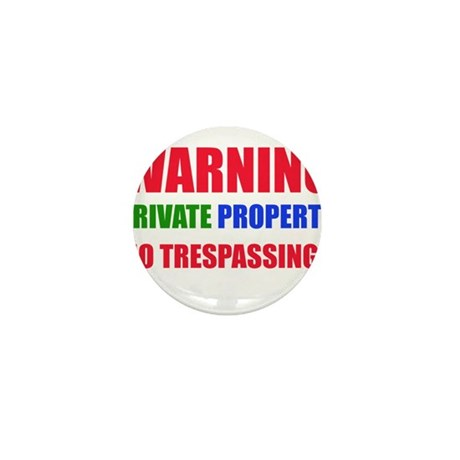 WARNING PRIVATE PROPERTY Mini Button