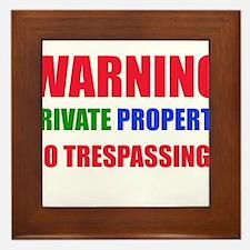 WARNING PRIVATE PROPERTY  Framed Tile