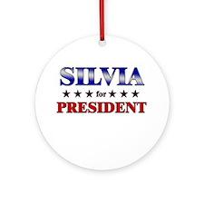 SILVIA for president Ornament (Round)