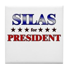 SILAS for president Tile Coaster