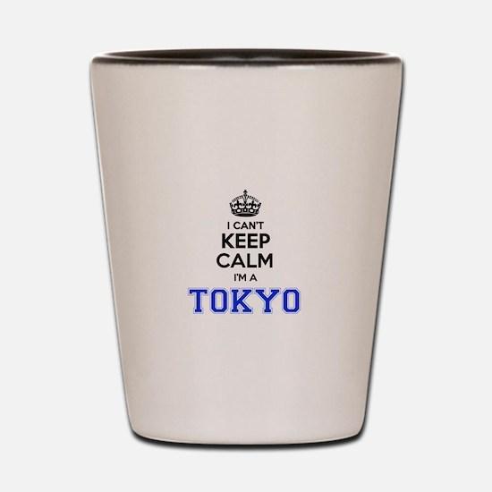I can't keep calm Im TOKYO Shot Glass