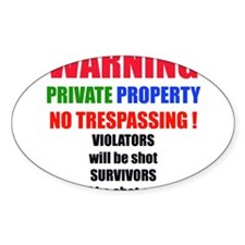 WARNING PRIVATE PROPERTY Oval Decal