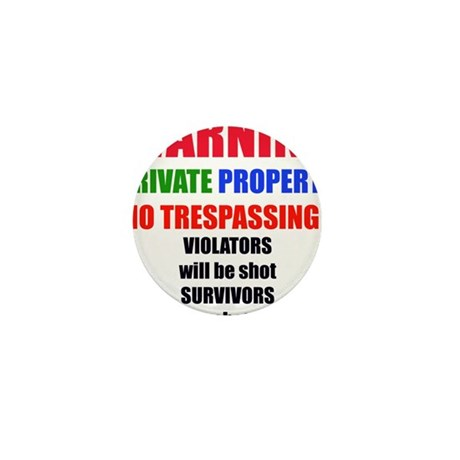 WARNING PRIVATE PROPERTY Mini Button (100 pack)