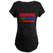 WARNING PRIVATE PROPERTY T-Shirt