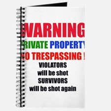 WARNING PRIVATE PROPERTY Journal