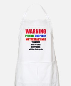 WARNING PRIVATE PROPERTY BBQ Apron