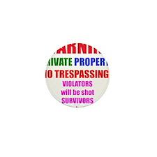 WARNING NO TRESPASSING Mini Button