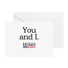 You and I: Hillary 2008 Greeting Card