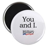 You and I: Hillary 2008 Magnet