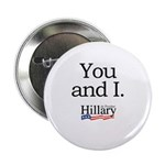You and I: Hillary 2008 2.25