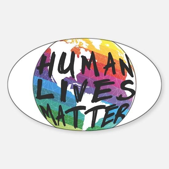 HUMAN LIVES MATTER! Decal