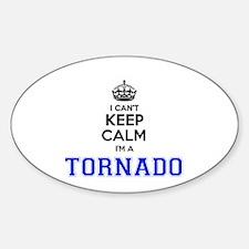 I can't keep calm Im TORNADO Decal