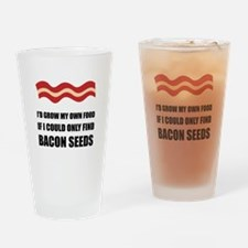 Bacon Seeds Drinking Glass